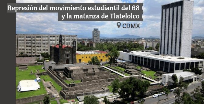 Represión del movimiento estudiantil del 68 y la matanza de Tlatelolco