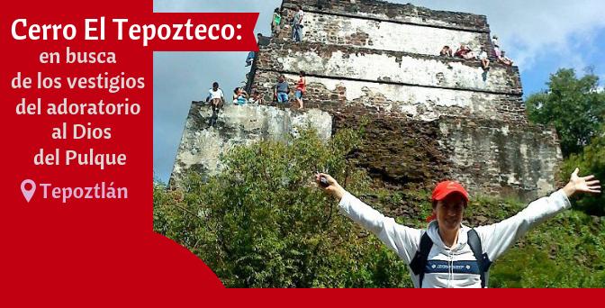 Cerro El Tepozteco: en busca de los vestigios del adoratorio al Dios del Pulque