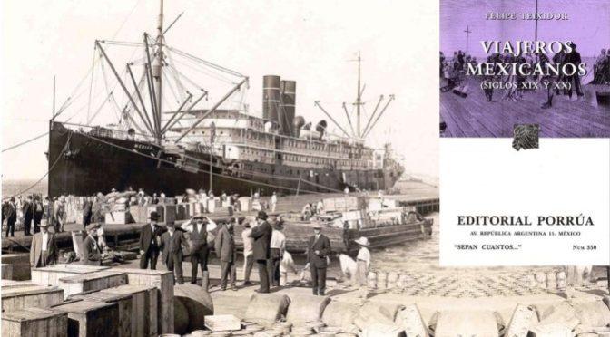 Viajeros mexicanos (siglos XIX y XX)