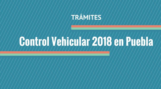 Pagar Control Vehicular 2018 en Puebla