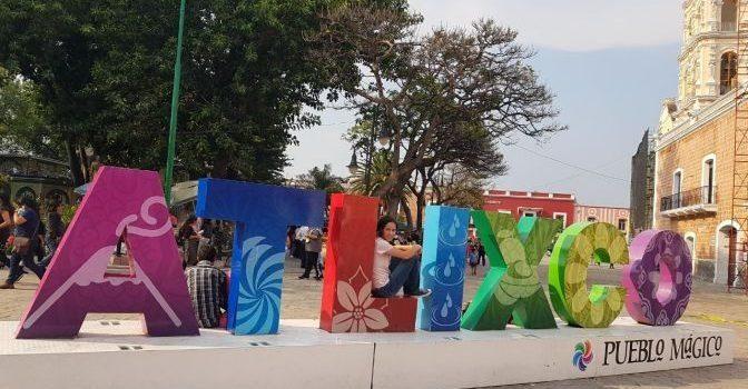 Atlixco, Pueblo Mágico – Puebla (Parte 1)