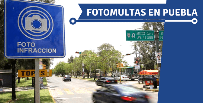 Fotomultas en Puebla: info y mapa de cámaras
