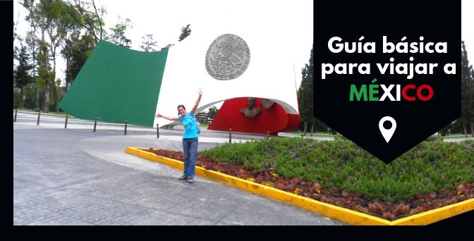 Guía básica para viajar a México
