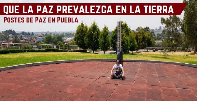 Postes de Paz en Puebla