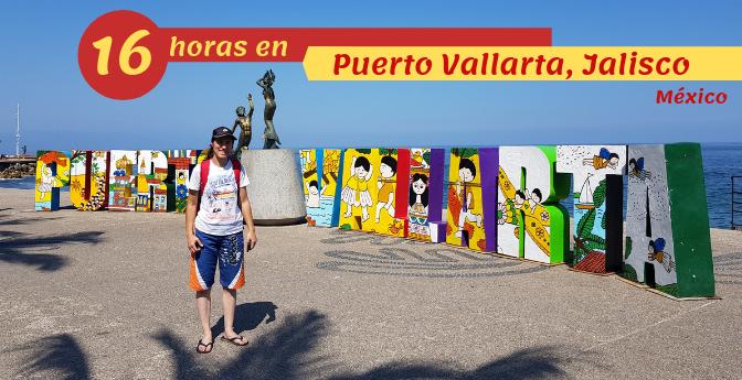 16 horas en Puerto Vallarta