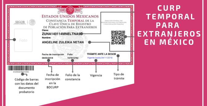 Clave Única de Registro de Población (CURP) Temporal  para Extranjeros en México