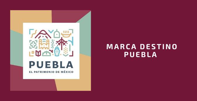 Marca Destino Puebla / El Patrimonio De México