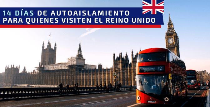 14 días de autoaislamiento para quienes visiten el Reino Unido