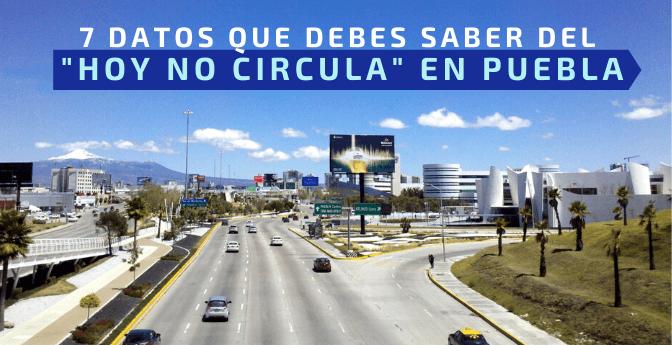 7 datos que debes saber del «Hoy no circula» en Puebla