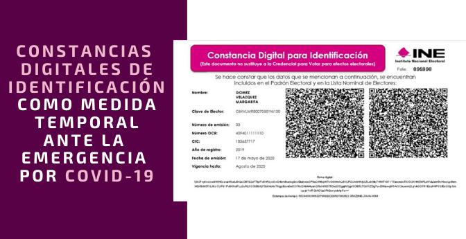 INE: Constancias digitales de identificación como medida temporal ante la emergencia por COVID-19