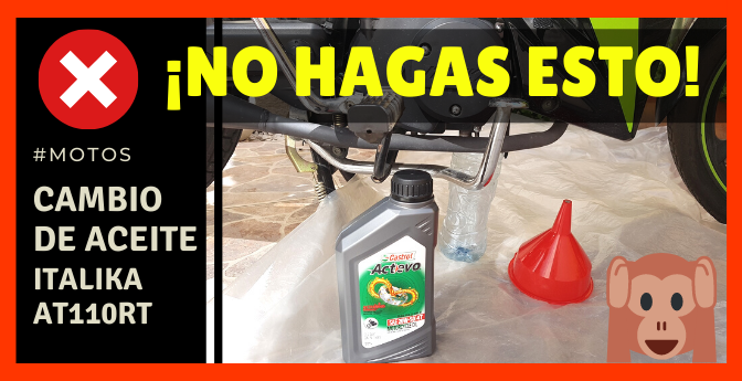🏍️ CAMBIO DE ACEITE de MOTO ITALIKA AT110RT 🚫 ¡NO HAGAS ESTO!