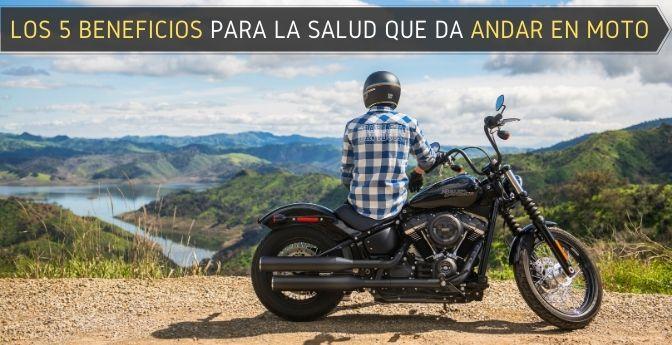 Los 5 beneficios para la salud que da andar en moto