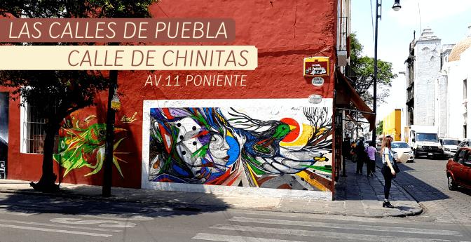 Las calles de Puebla: Calle de Chinitas