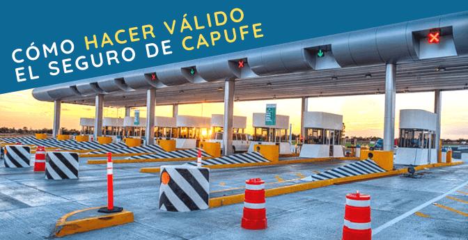 Cómo hacer válido el seguro de autopista de CAPUFE